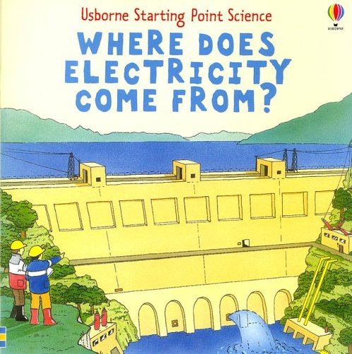 9780794514112: Where Does Electricity Come From? (Usborne Starting Point Science)