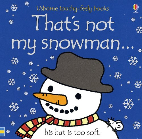9780794514143: That's Not My Snowman... (Usborne Touchy-Feely Books)