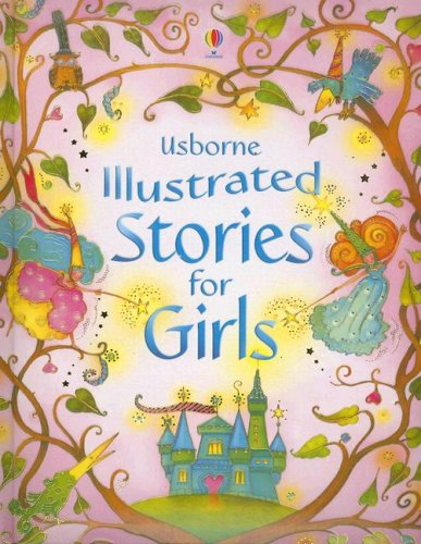 9780794514198: Usborne Illustrated Stories for Girls