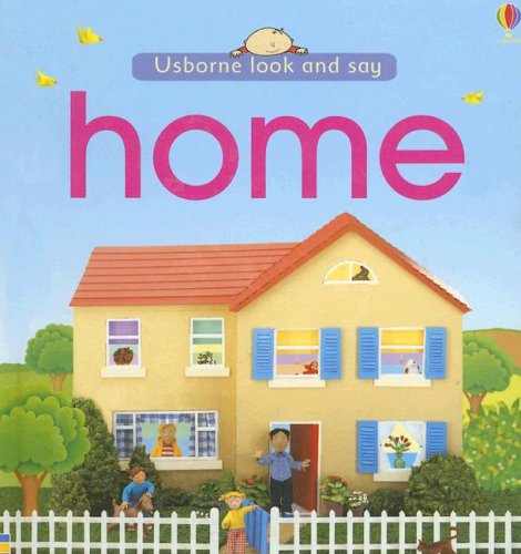 9780794514259: Home (Usborne Look and Say)