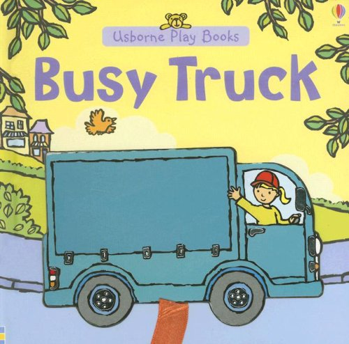 Busy Truck (Usborne Play Books): Allen, Francesca; Brooks, Felicity