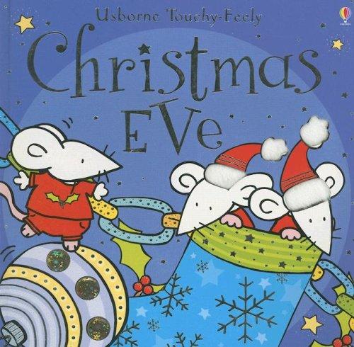 9780794514785: Christmas Eve (Usborne Touchy Feely)