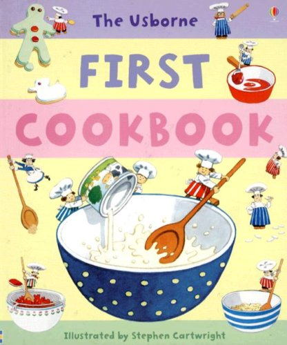 9780794514792: The Usborne First Cookbook (Children's Cooking)