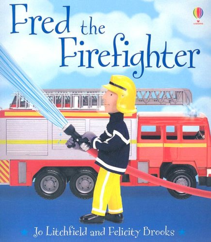 9780794514969: Fred the Firefighter (Jobs People Do)