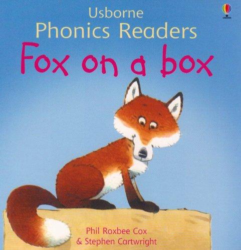 Fox on a Box (Usborne Phonics Readers) (0794515037) by Phil Roxbee Cox