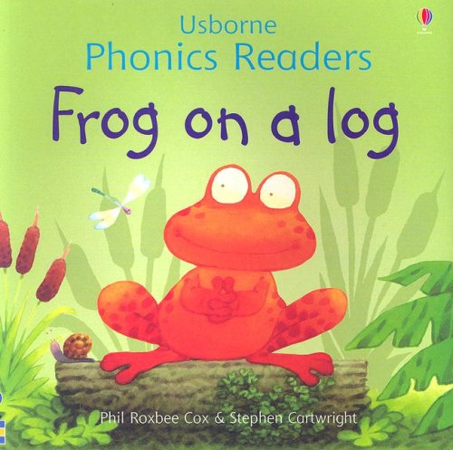 Frog on a Log (Usborne Phonics Readers) (0794515045) by Phil Roxbee Cox