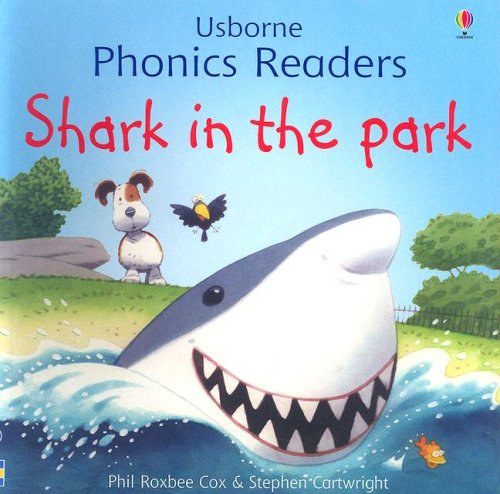9780794515096: Shark in the Park (Usborne Phonics Readers)