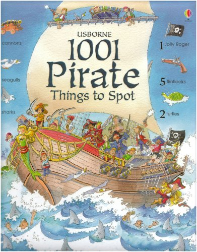 1001 Pirate Things to Spot (1001 Things to Spot)