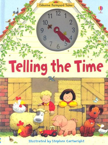 9780794515195: Telling the Time (Usborne Farmyard Tales)