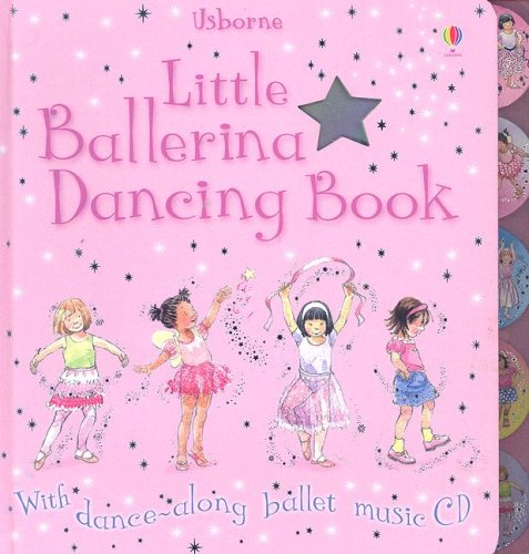 9780794515201: Little Ballerina Dancing Book [With Dance-Along Ballet Music CD]