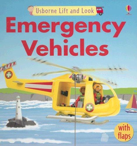 9780794515966: Usborne Lift and Look Emergency Vehicles
