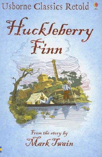 9780794516031: Huckleberry Finn (Usborne Classics Retold)
