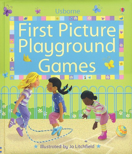 9780794516116: First Picture Playground Games (First Picture Board Books)