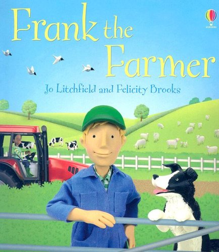 9780794516215: Frank the Farmer (Jobs People Do)