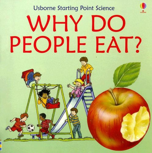 Why Do People Eat (Starting Point Science): Kate Needham