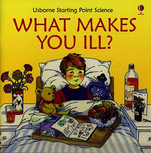 9780794516246: What Makes You Ill (Starting Point Science)