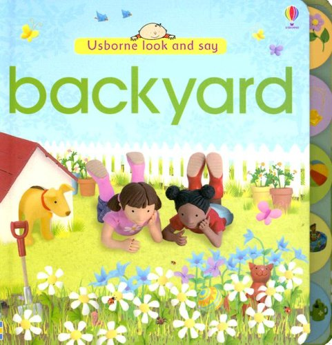 9780794516925: Backyard Look and Say (Look and Say Board Books)
