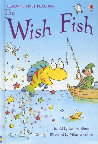 9780794516970: The Wish Fish (First Reading Level 1)
