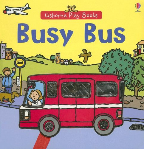 9780794517014: Busy Bus [With Moveable Play Bus Attached with Ribbon] (Play Books)