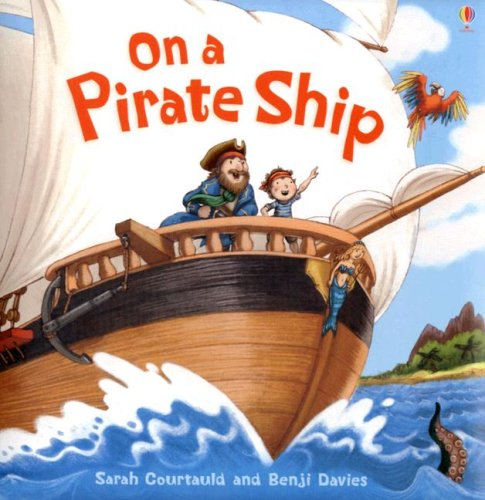 9780794517120: On a Pirate Ship (Picture Books)