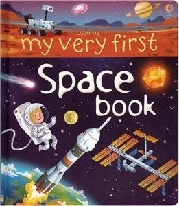 My Very First Space Book IR: Emily Bone