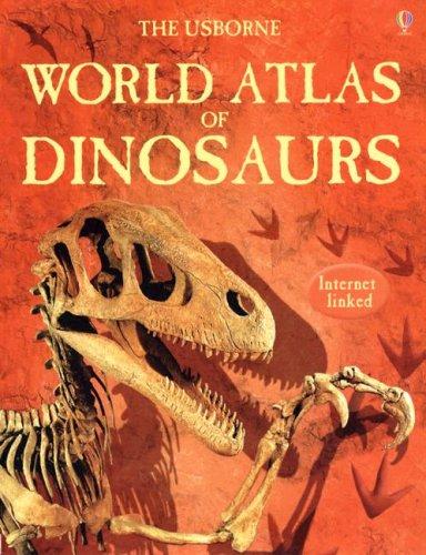 9780794517397: The Usborne World Atlas of Dinosaurs: Internet Linked