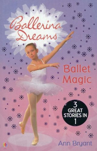 9780794517403: Ballet Magic: Poppy's Secret Wish / Jasmine's Lucky Star / Rose's Big Decision