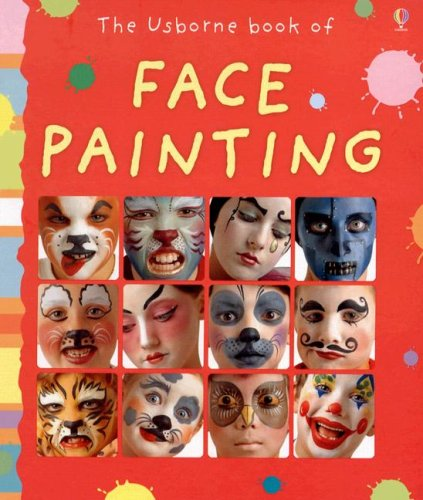 9780794517830: The Usborne Book of Face Painting (Activity Books)