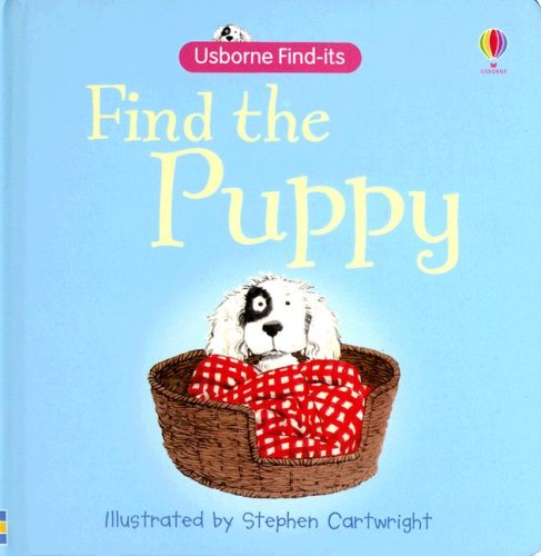 9780794518028: Find the Puppy (Find-Its Board Books)