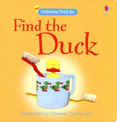 9780794518042: Find the Duck (Find-Its Board Books)