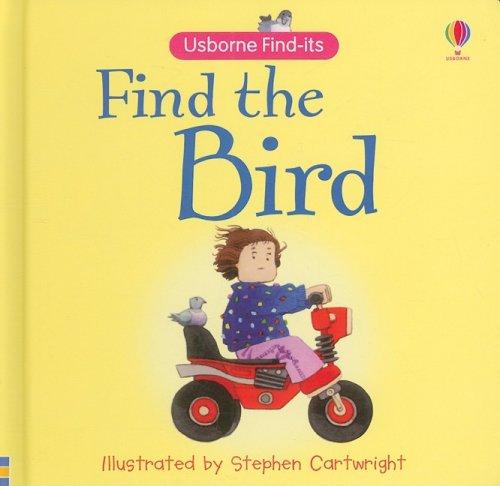 9780794518066: Find the Bird (Usborne Find-Its)
