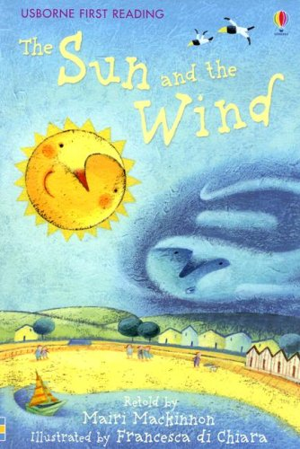 9780794518110: The Sun and the Wind (Usborne First Reading Level 1)