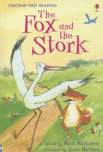 9780794518127: The Fox and the Stork (Usborne First Reading Level 1)