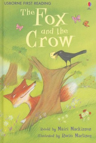 9780794518134: The Fox and the Crow (Usborne First Reading Level 1)