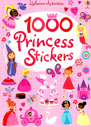 1000 Princess Stickers (1000 Sticker Activities): Bowman, Lucy