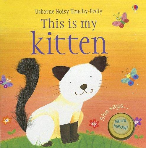 This is My Kitten: Brooks, Felicity