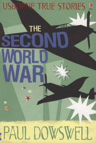 9780794518417: The Second World War (Usborne True Stories)