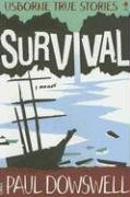 9780794518431: Survival (Usborne True Stories)