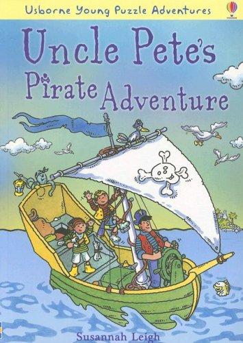 9780794518486: Uncle Pete's Pirate Adventure (Usborne Young Puzzle Adventures)