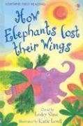 9780794518806: How Elephants Lost Their Wings: Level Two (Usborne First Reading)