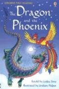 9780794518813: The Dragon and the Phoenix (Usborne First Reading Level Two)