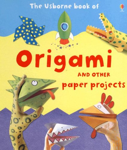 9780794518912: The Usborne Book of Origami: And Other Paper Projects (Activity Books)