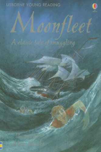 Moonfleet: A Classic Tale of Smuggling (Young: Rob Lloyd Jones