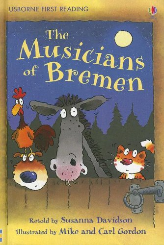 9780794519117: The Musicians of Bremen (Usborne First Reading)
