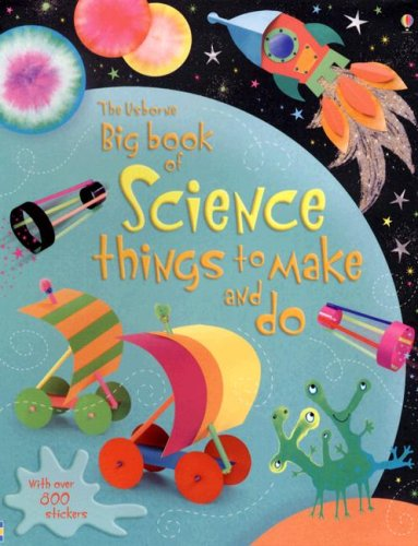 9780794519230: The Usborne Big Book of Science Things to Make and Do