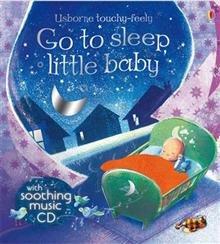 9780794519360: Go to Sleep Little Baby (Usborne Touchy-feely)