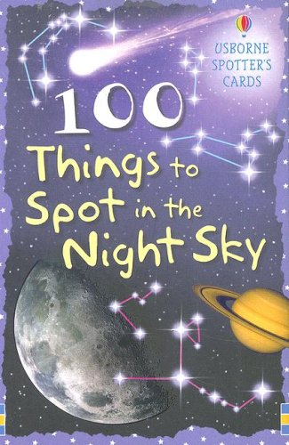 9780794519667: 100 Things to Spot in the Night Sky (Spotter's Cards)