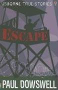 9780794519827: Escape (Usborne True Stories)