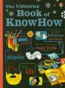 9780794520403: The Usborne Book of KnowHow