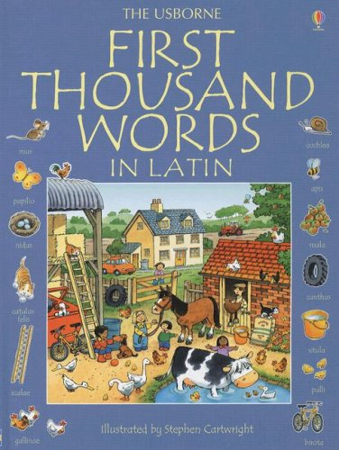 First Thousand Words in Latin (Usborne First Thousand Words) (Latin Edition)
